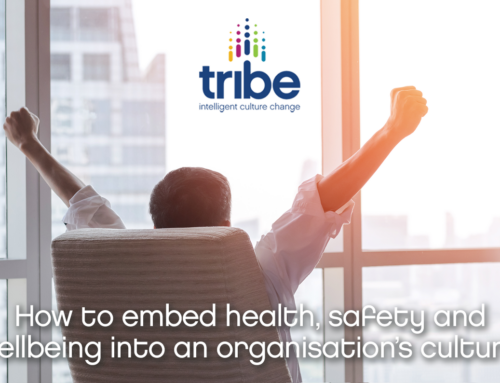 How to embed health, safety and wellbeing into an organisation's culture